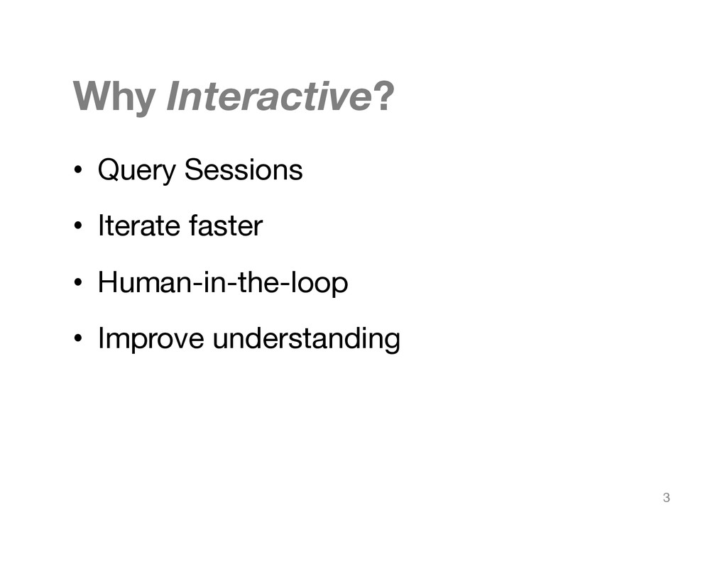 Why Interactive?