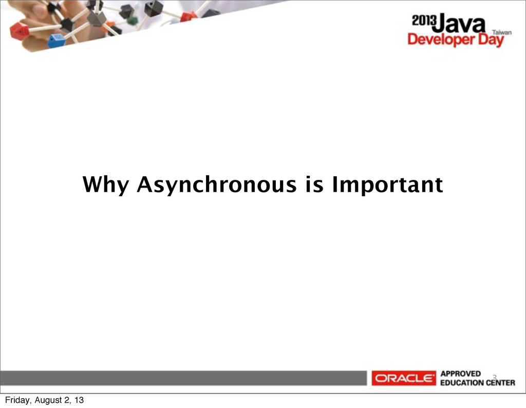 Why Asynchronous is Important 3 Friday, August ...