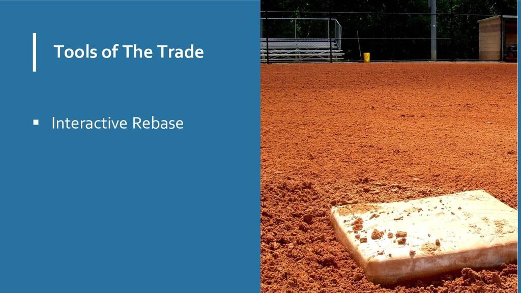 Tools of The Trade  Interactive Rebase Maria Y...