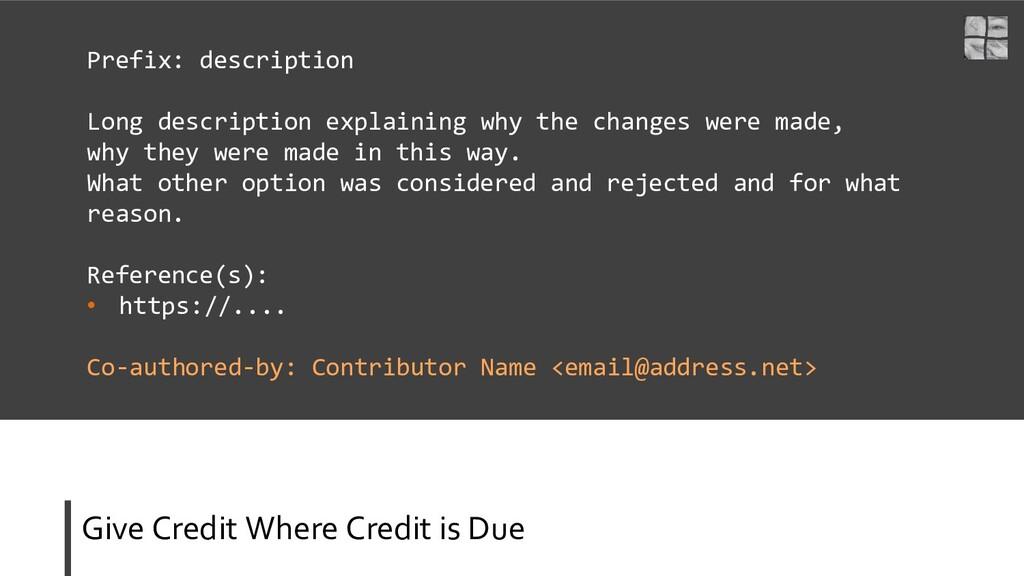 Give Credit Where Credit is Due Prefix: descrip...