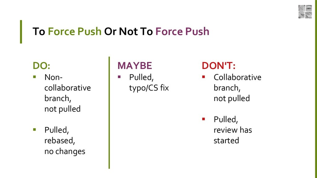 To Force Push Or Not To Force Push DO:  Non- c...