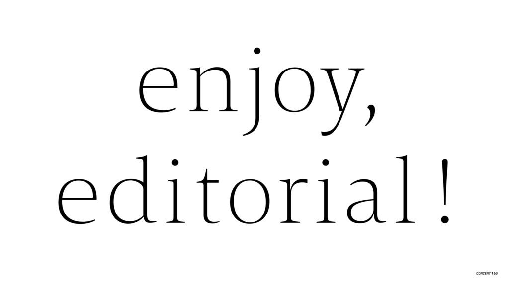 enjoy, editorial ! 163