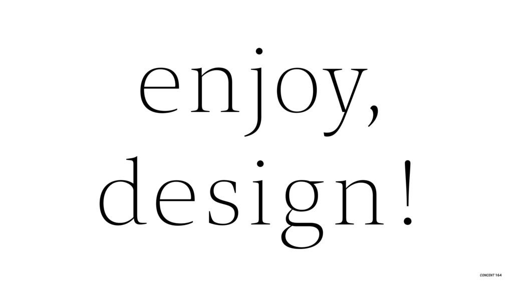 enjoy, design ! 164