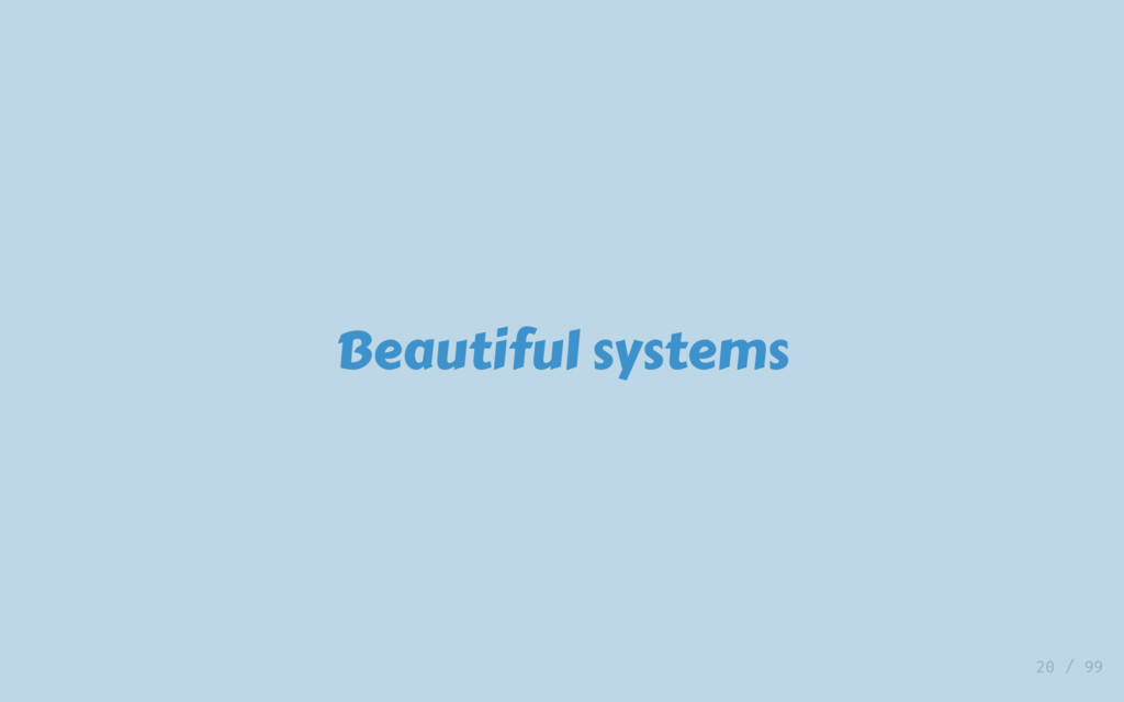 Beautiful systems