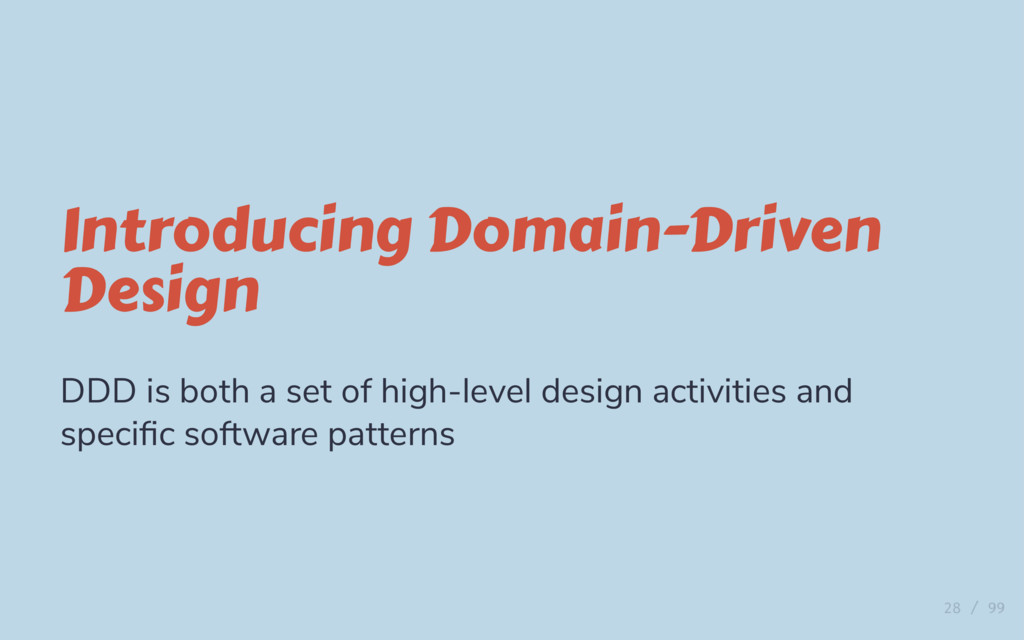 Introducing Domain-Driven Design DDD is both a ...