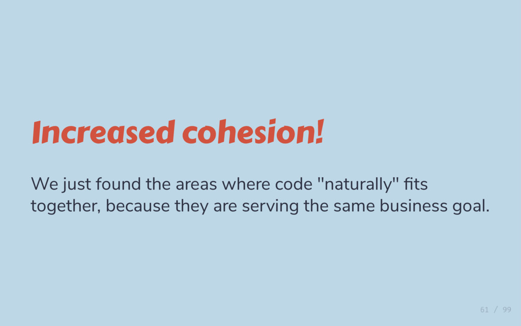 Increased cohesion! We just found the areas whe...