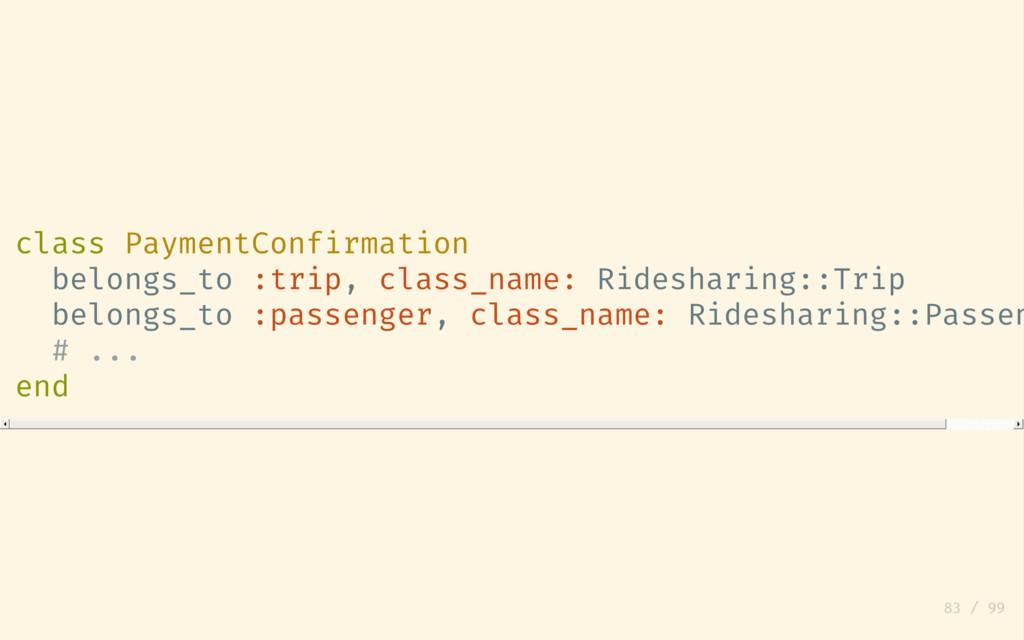 class PaymentConfirmation belongs_to :trip, cla...