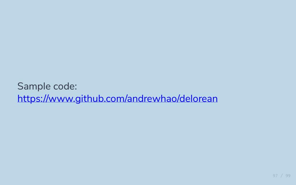 Sample code: https://www.github.com/andrewhao/d...