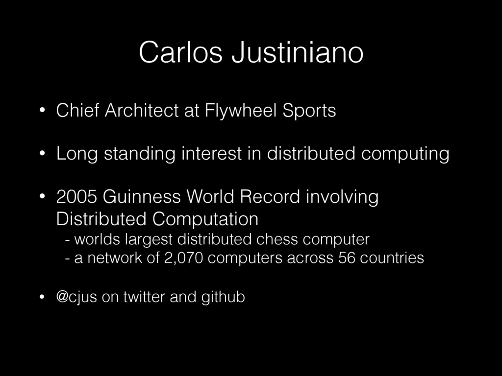 Carlos Justiniano • Chief Architect at Flywheel...