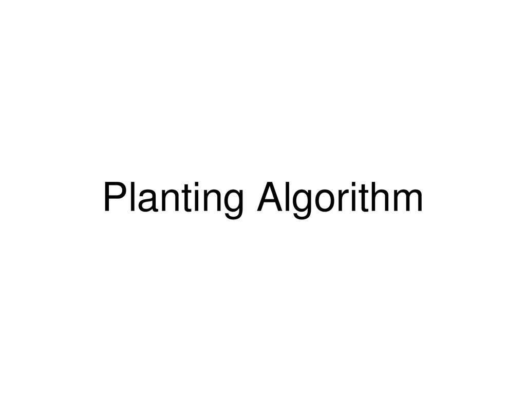 Planting Algorithm