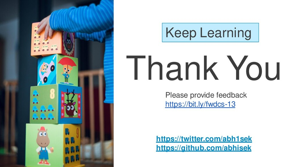 Thank You Keep Learning https://twitter.com/abh...