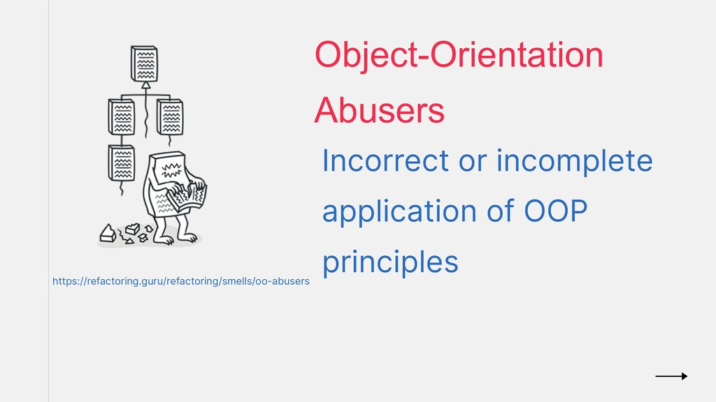 Incorrect or incomplete application of OOP prin...