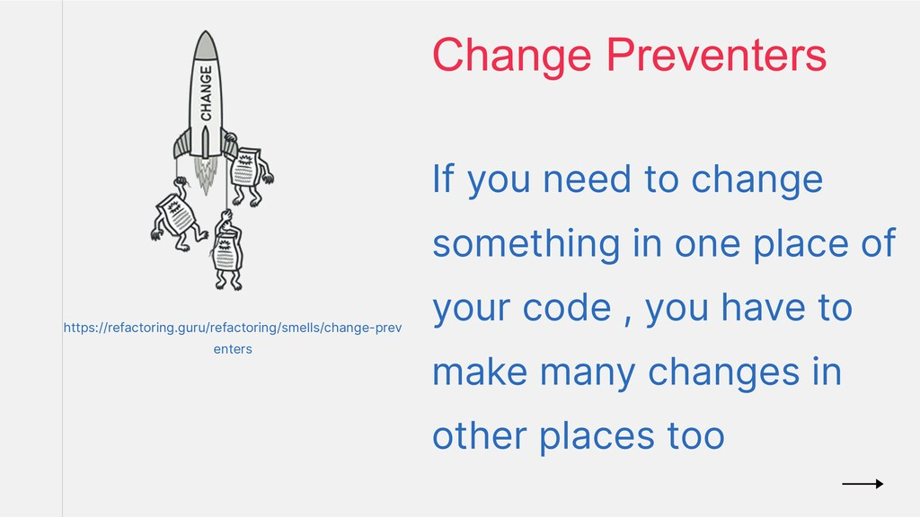 If you need to change something in one place of...