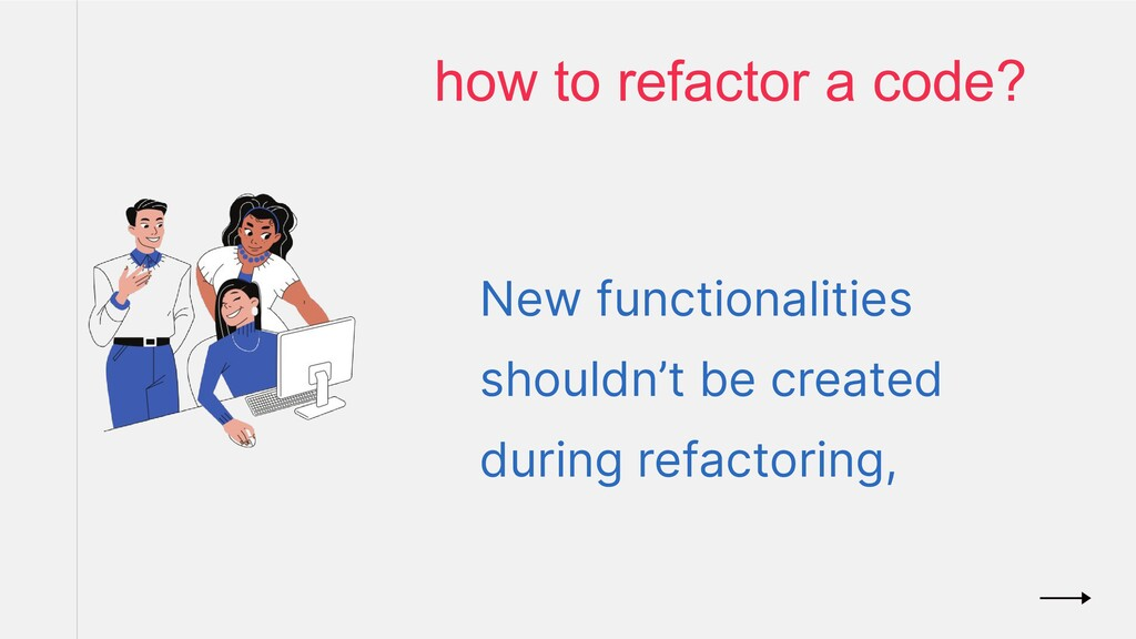 New functionalities shouldn't be created during...