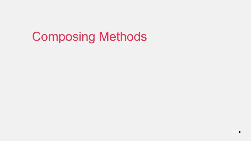 Composing Methods