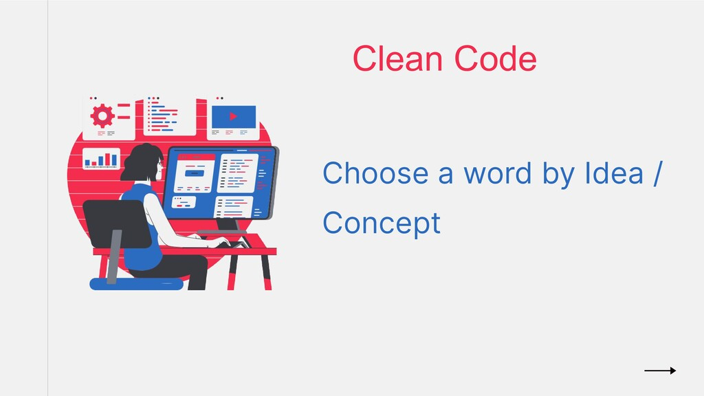 Clean Code Choose a word by Idea / Concept