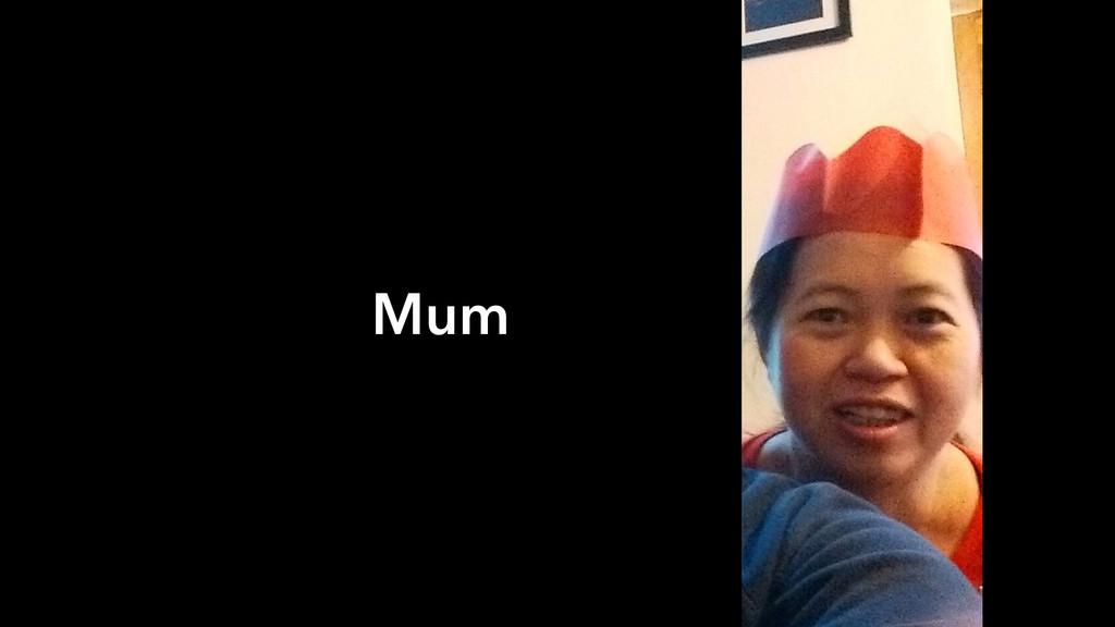@miss_jwo #wcno Mum