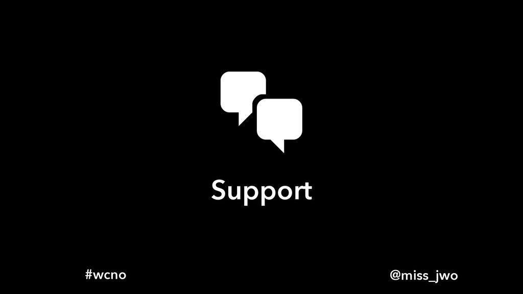 @miss_jwo #wcno Support