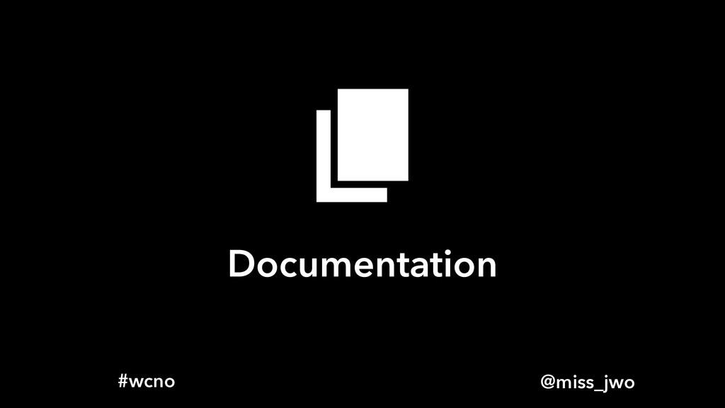 @miss_jwo #wcno Documentation