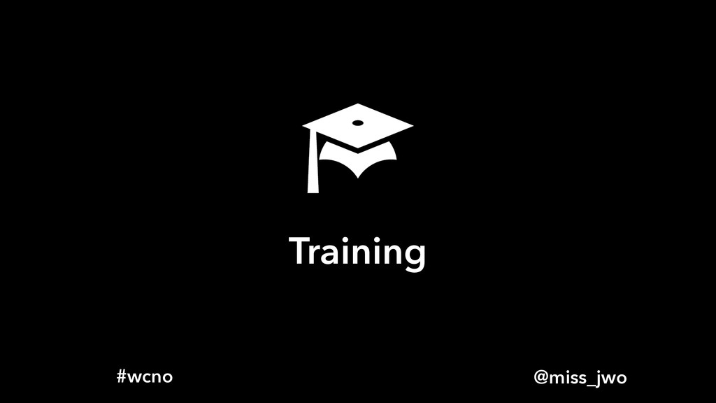 @miss_jwo #wcno Training