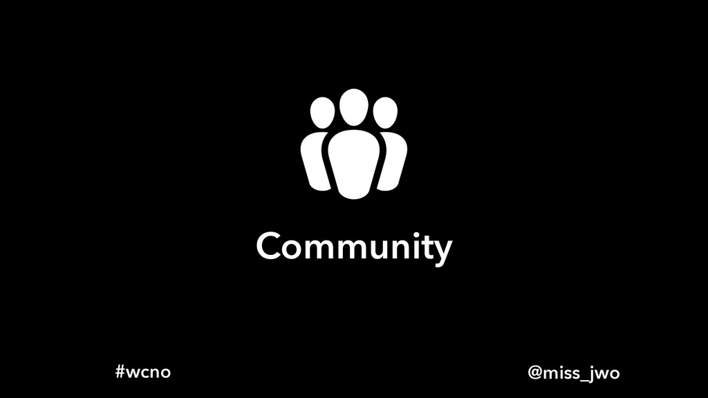 @miss_jwo #wcno Community