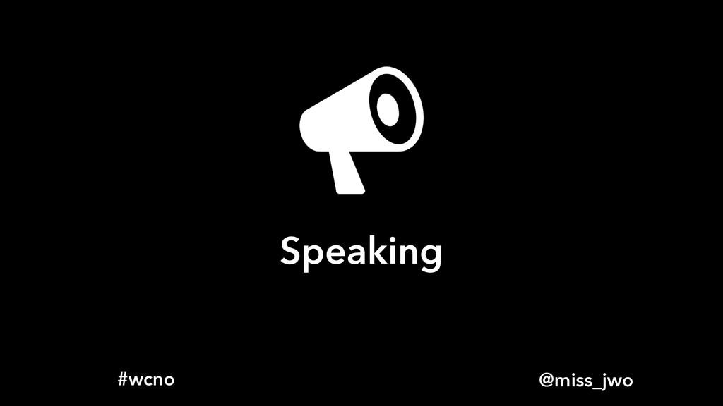 @miss_jwo #wcno Speaking