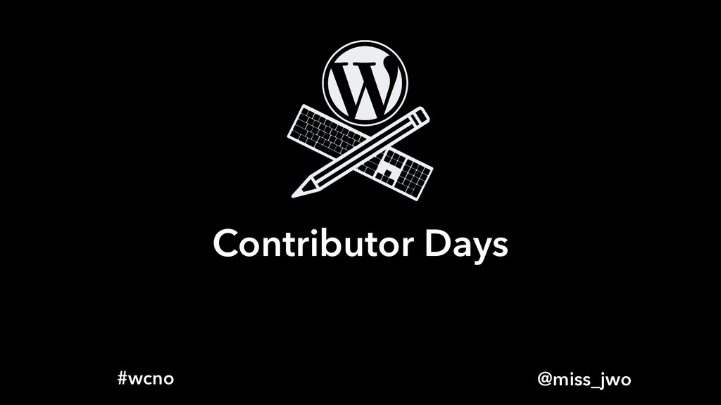 @miss_jwo #wcno Contributor Days