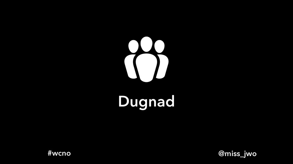 @miss_jwo #wcno Dugnad
