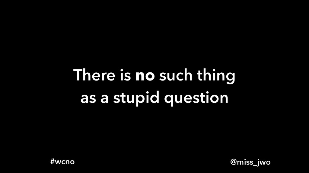 @miss_jwo #wcno There is no such thing as a stu...