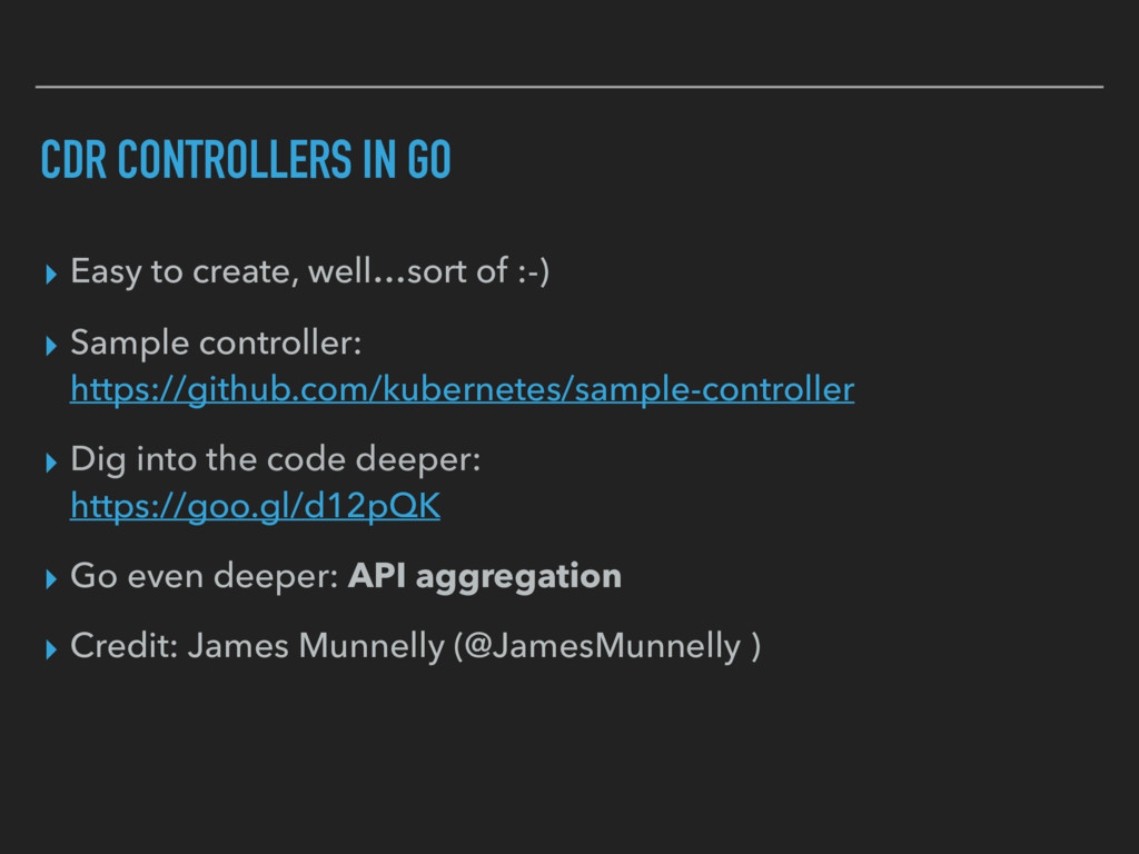 CDR CONTROLLERS IN GO ▸ Easy to create, well…so...