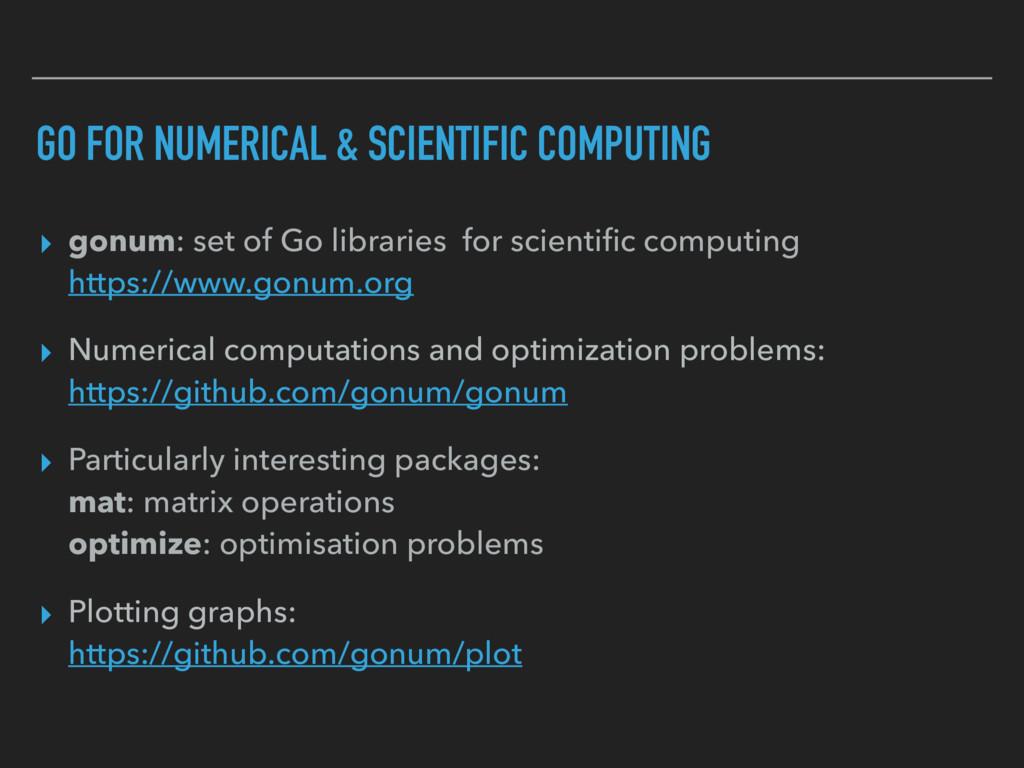 GO FOR NUMERICAL & SCIENTIFIC COMPUTING ▸ gonum...