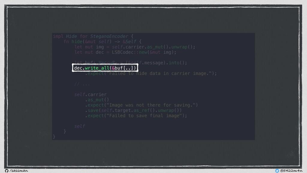 impl Hide for SteganoEncoder { fn hide(&mut sel...