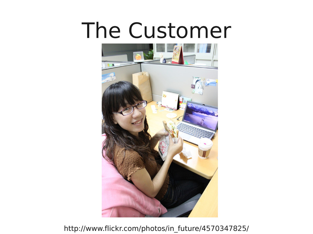 The Customer http://www.flickr.com/photos/in_fu...