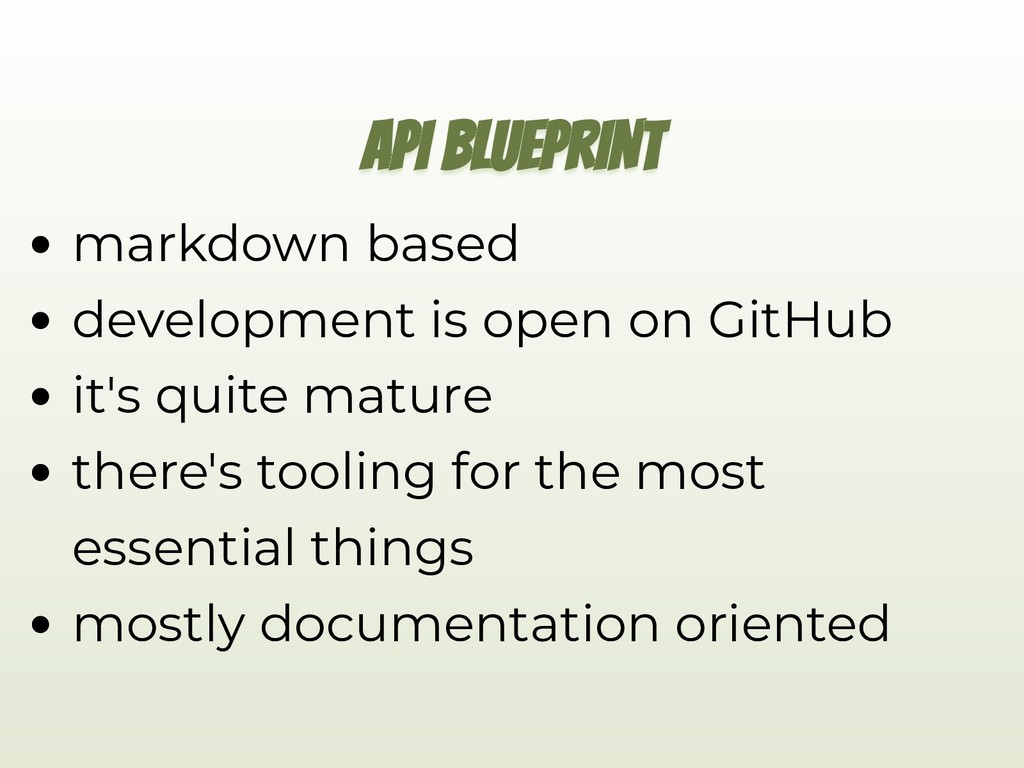 API BLUEPRINT markdown based development is ope...
