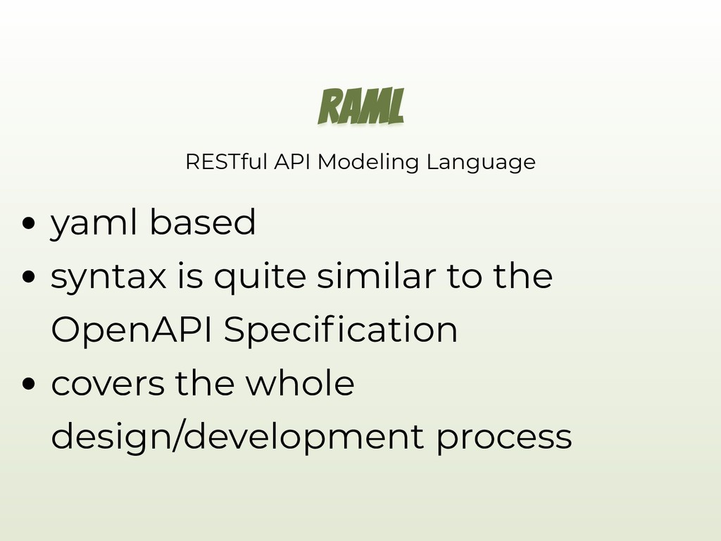 RAML RESTful API Modeling Language yaml based s...