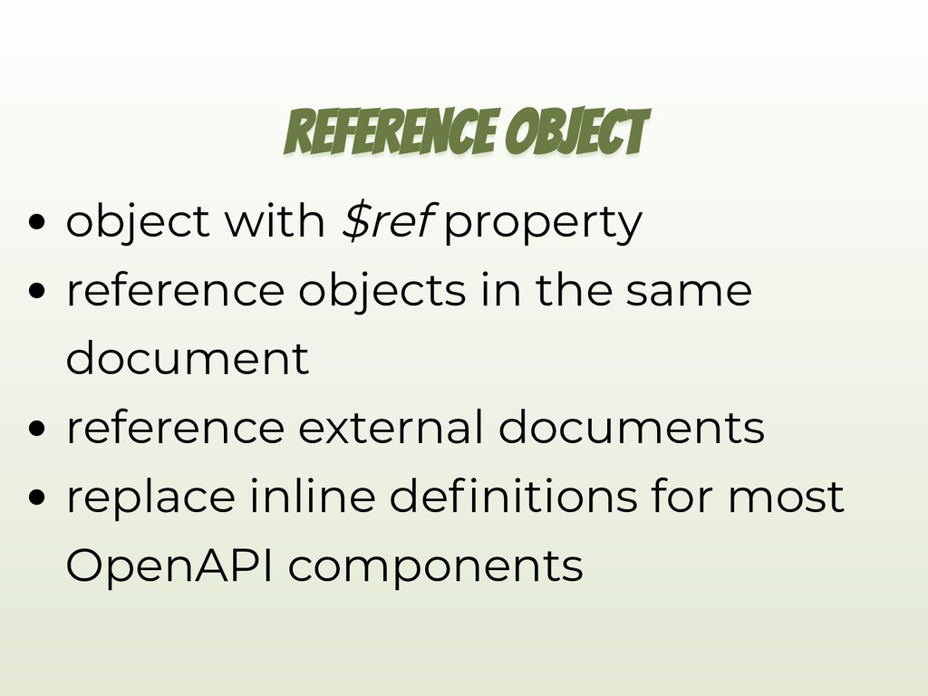 REFERENCE OBJECT object with $ref property refe...