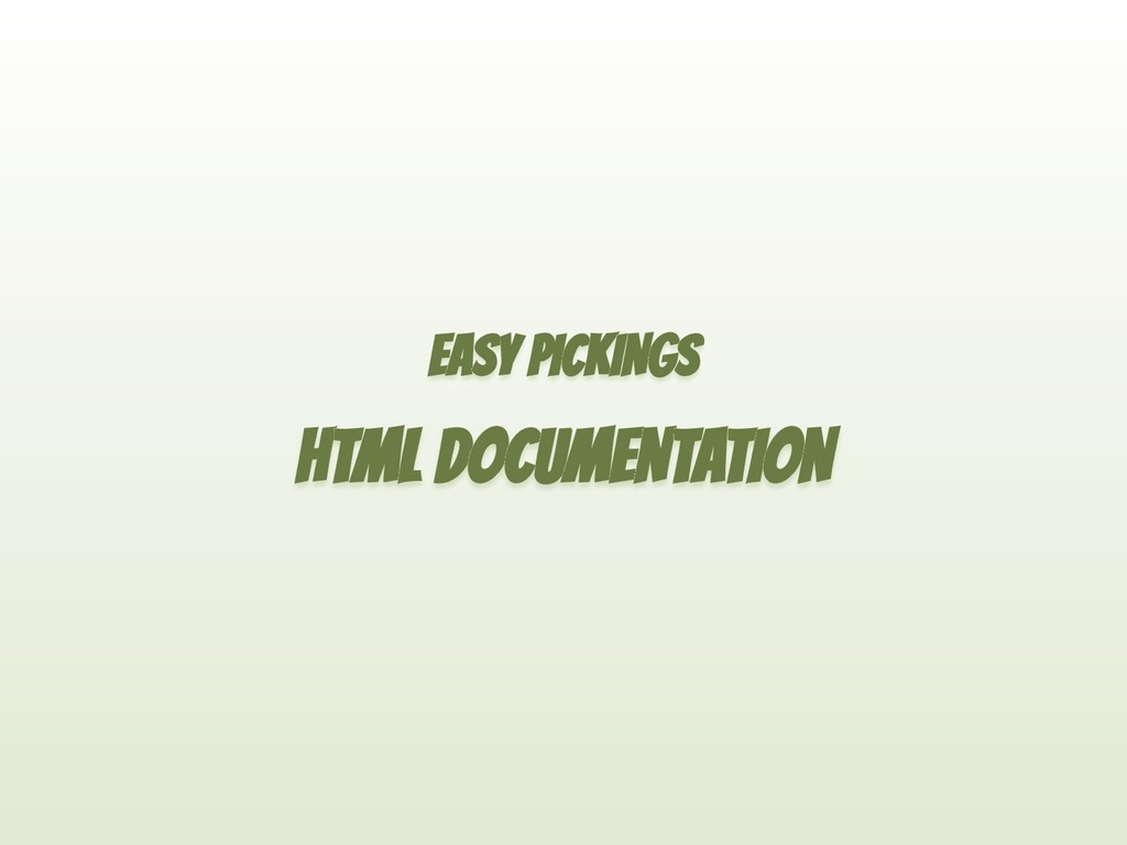 EASY PICKINGS HTML DOCUMENTATION