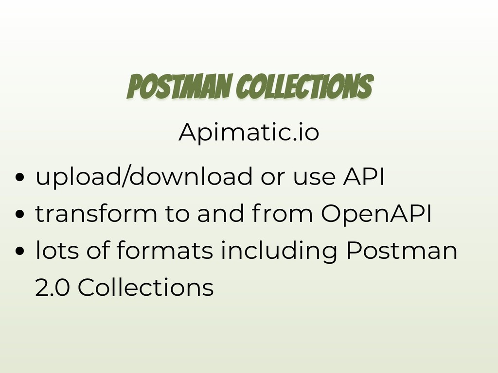 POSTMAN COLLECTIONS Apimatic.io upload/download...