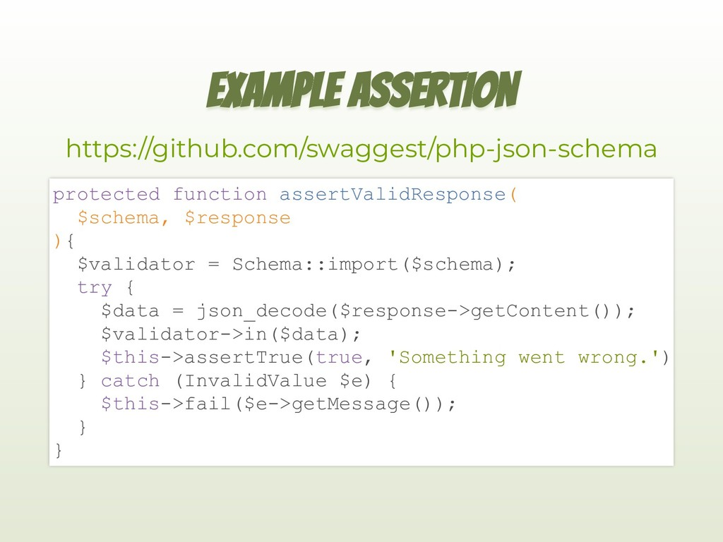 EXAMPLE ASSERTION https://github.com/swaggest/p...