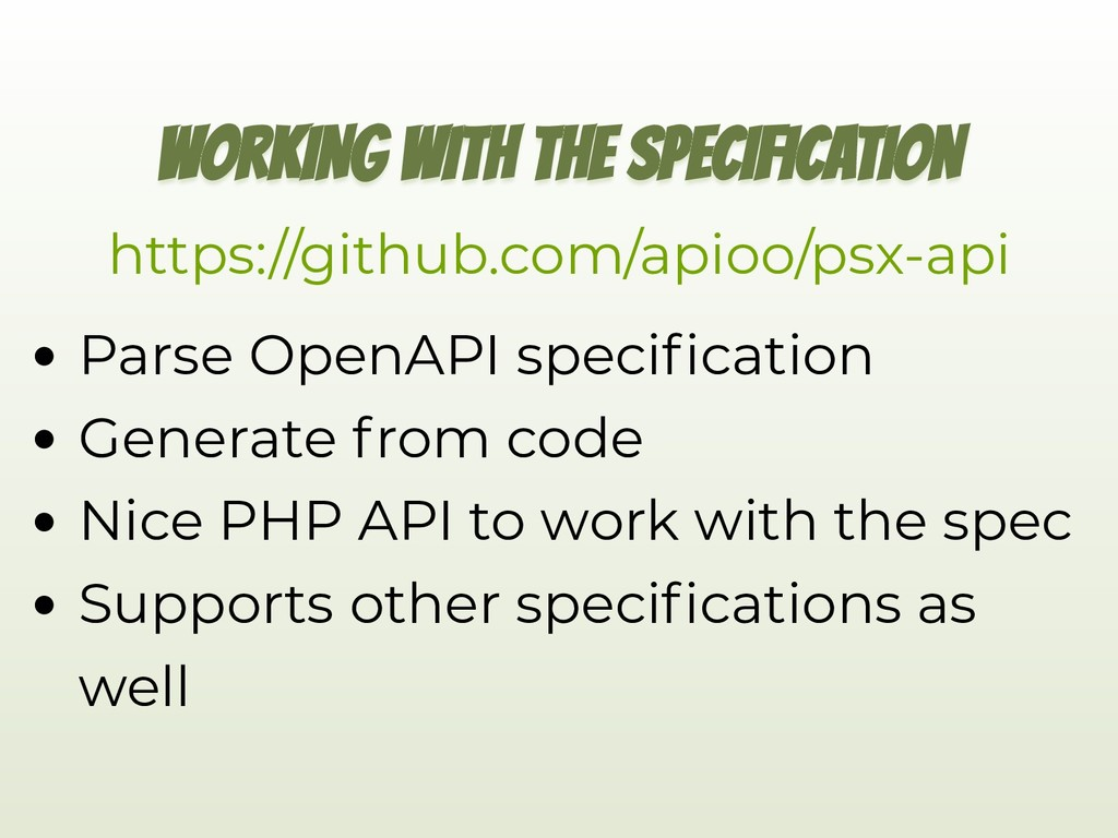 WORKING WITH THE SPECIFICATION Parse OpenAPI sp...