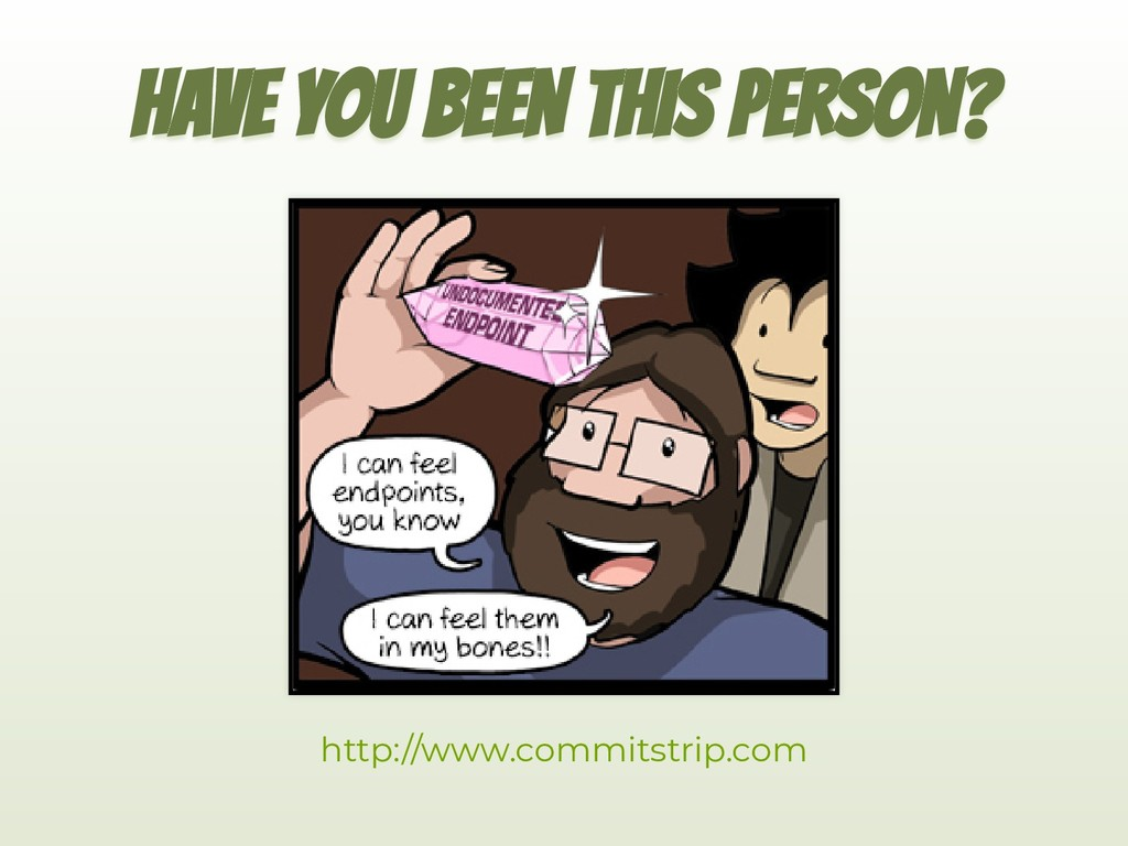HAVE YOU BEEN THIS PERSON? http://www.commitstr...