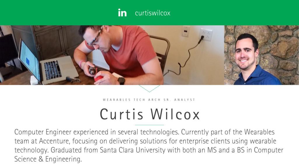curtiswilcox Curtis Wilcox W E A R A B L E S T ...
