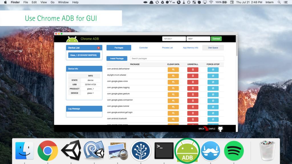 Use Chrome ADB for GUI