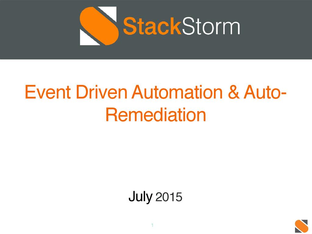 1 Event Driven Automation & Auto- Remediation J...