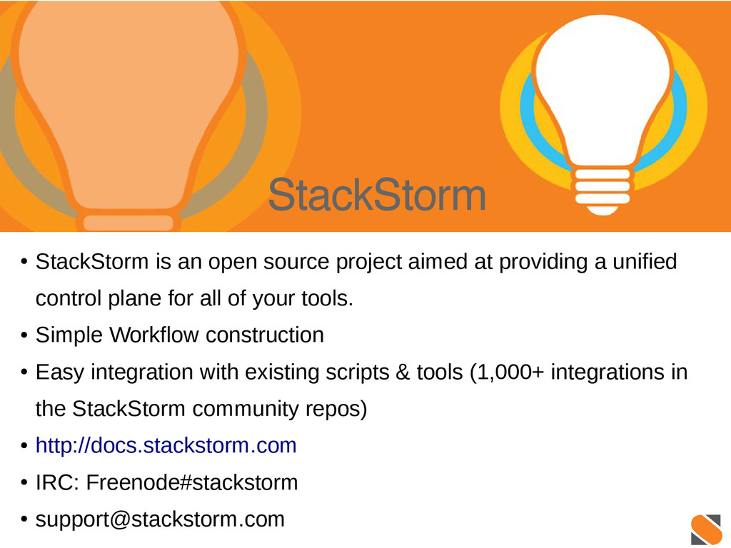 StackStorm ● StackStorm is an open source proje...