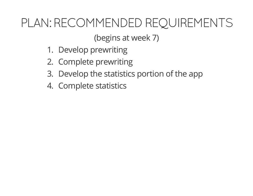 PLAN: RECOMMENDED REQUIREMENTS (begins at week ...