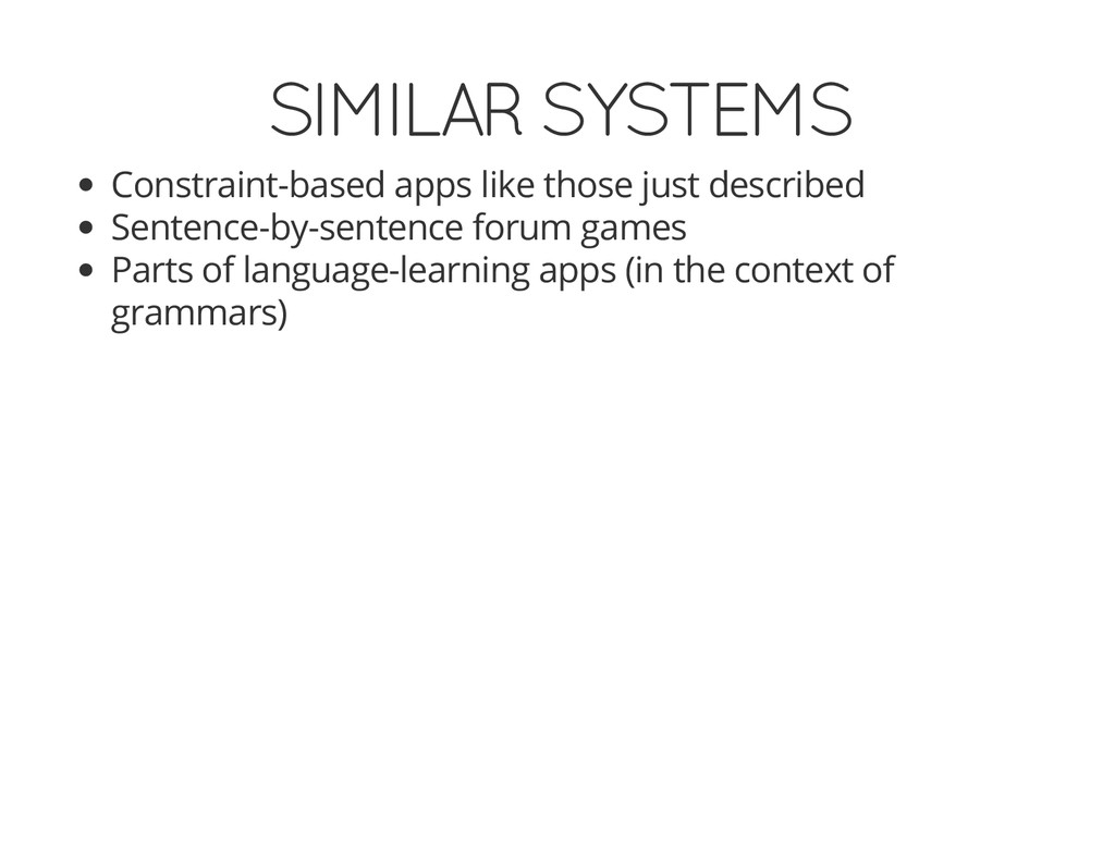SIMILAR SYSTEMS Constraint-based apps like thos...