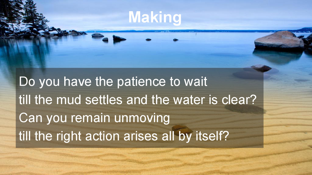 Making Do you have the patience to wait till th...