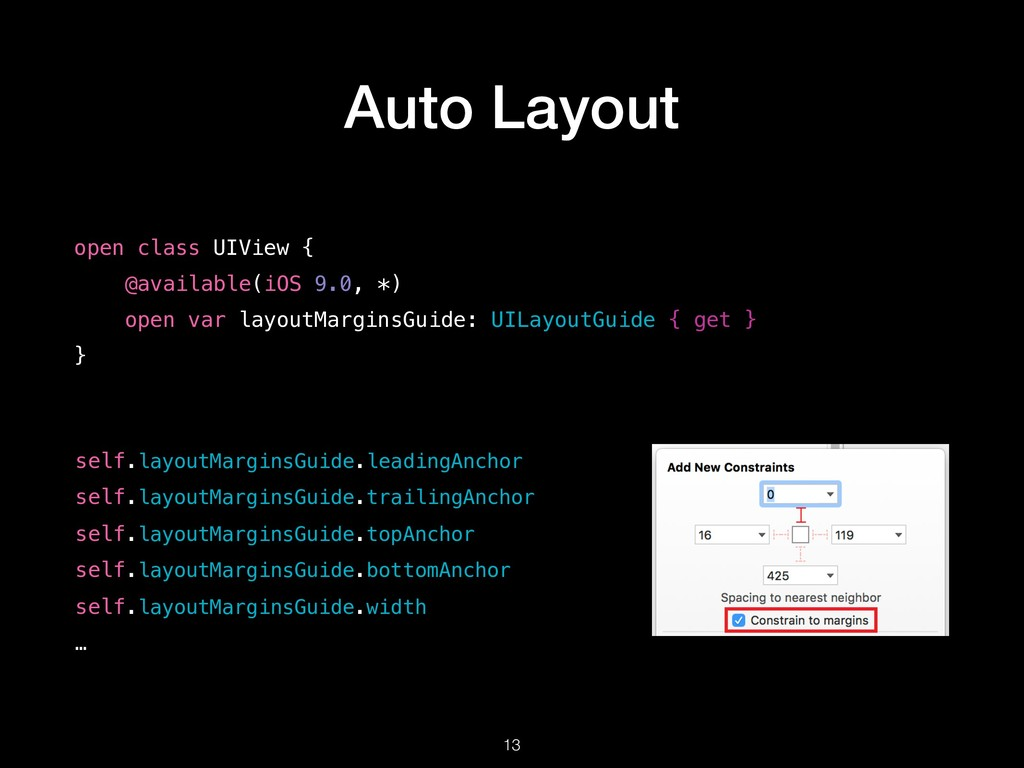 Auto Layout !13 open class UIView { @available(...