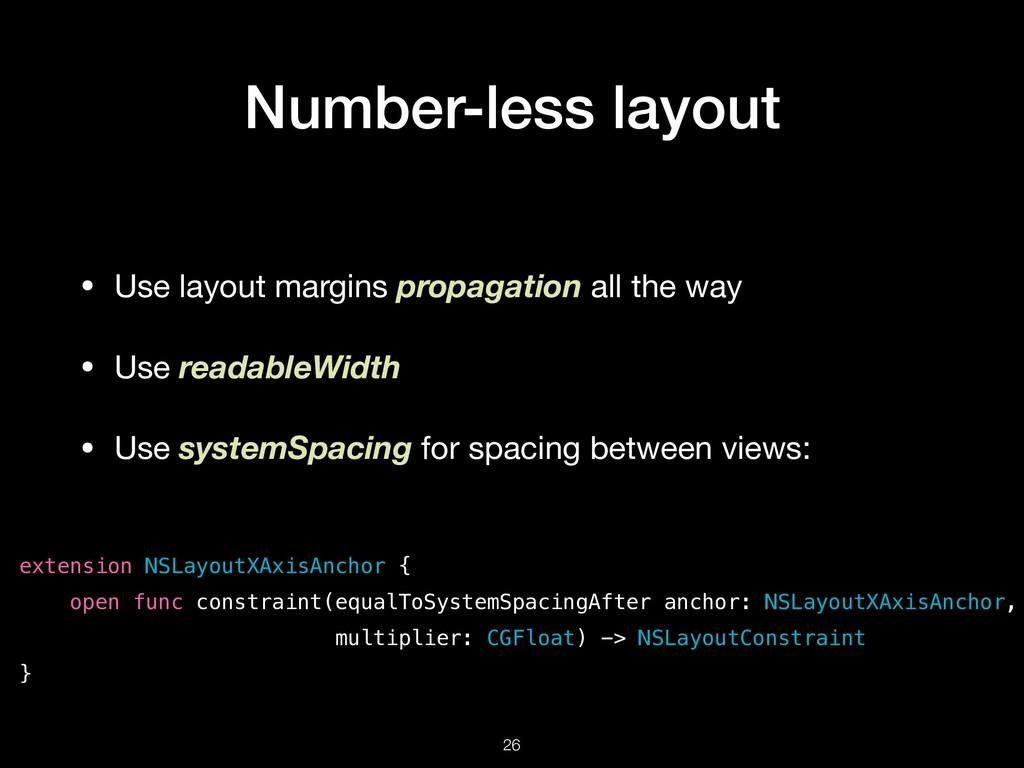 Number-less layout • Use layout margins propaga...